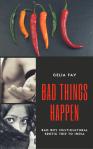 Bad Things Happen - Celia Fay