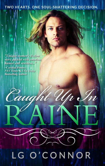 caught up in raine - lg o'connor