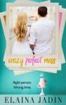 Crazy Perfect Mess - Elaina Jadin