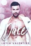 Dare - Layla Valentine