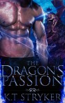 Dragon's Passion - KT Stryker