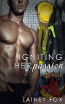 Igniting Her Passion - Lainey Fox