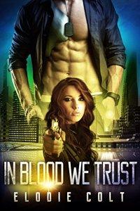 in-blood-we-trust-elodie-colt