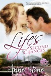 life's second chances - anne stone