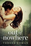Out of Nowhere Teresa Roman