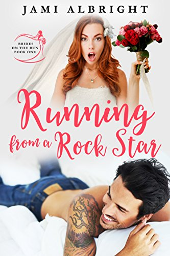 running from a rockstar - jami albright
