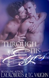 through-his-eyes-lm-roberts-and-tg-vaughn