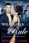 Wild Girls Rule - Rosalie Lario