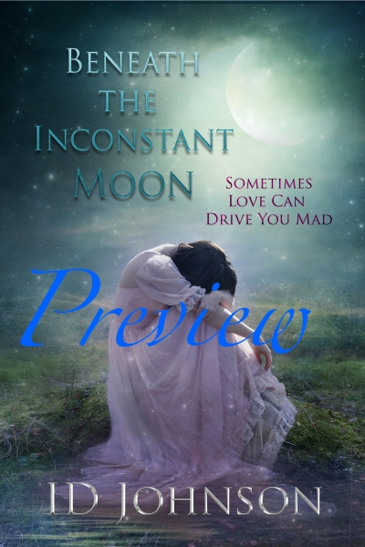 beneath the inconstant moon - id johnson