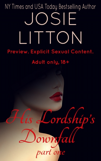 His Lordship's Downfall - Josie Litton