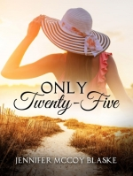 only twenty-five - jennifer mccoy blaske