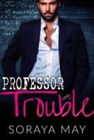 professor trouble - soraya may