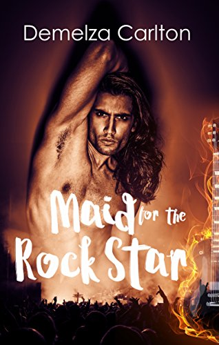 Maid for the Rockstar