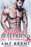 Brother's Best Friend for Christmas - Amy Brent