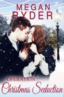 Operation Christmas Seduction