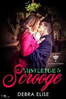 Mistletoe & Scrooge - Debra Elise